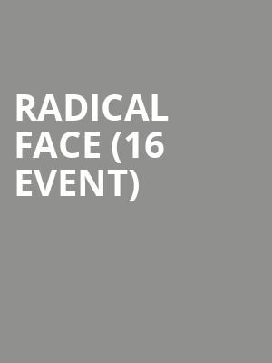 Radical Face (16+ Event) at The Crescent Ballroom